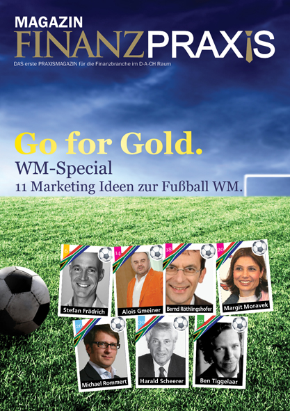 11 Marketingideen zur Fussball WM – Anstoß zur Zweiten Ausgabe des FinanzPraxis Magazins