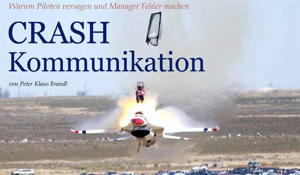 Crash Kommunikation – Warum Piloten versagen und Manager Fehler machen