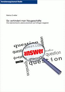 """""""So verhindert man Neugeschäfte –wie österreichische Lebensversicherer auf Anfragen reagieren"""