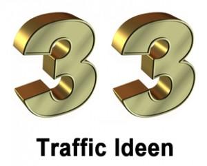 33 Ideen für sofort mehr Traffic auf Ihrer Website oder Blog