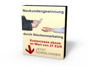 """Gratis ebook """"Neukundengewinnung durch Nischenmarketing"""""""