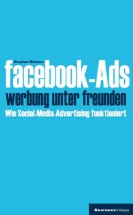 Facebook-Ads – Die Social Media werden kommerziell