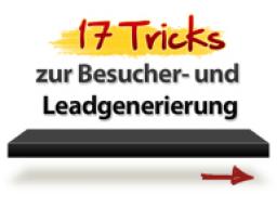 17 Tricks zur Besucher- und Leadgenerierung