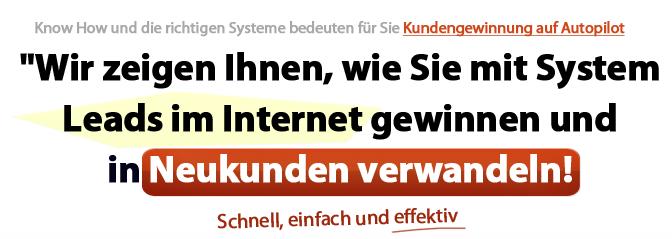 """Einladung – Leads auf Autopilot """"System zum Gewinnung neuer Kunden im Internet"""""""