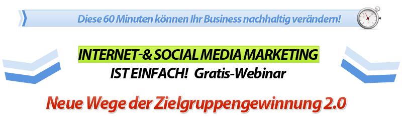 Neue Wege der Zielgruppengewinnung 2.0 – Internet- und Social Media Marketing