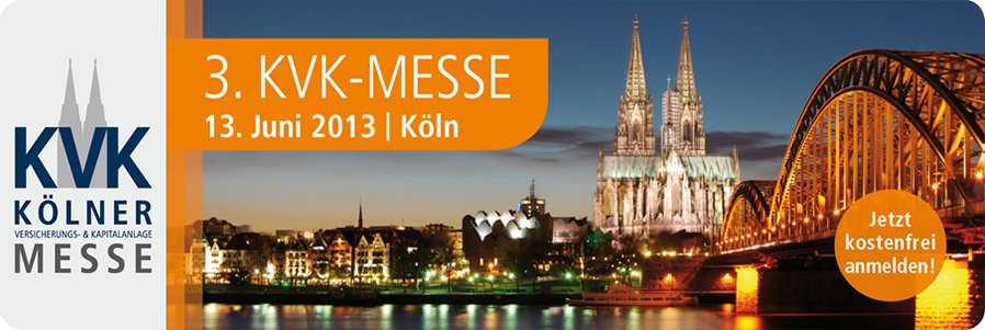 3. Kölner Versicherungs- und Kapitalanlagemesse am 13. Juni 2013 in Köln